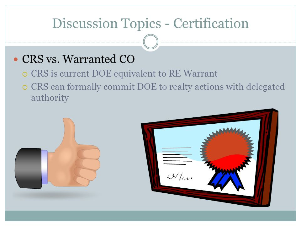 Discussion Topics - Certification CRS vs.