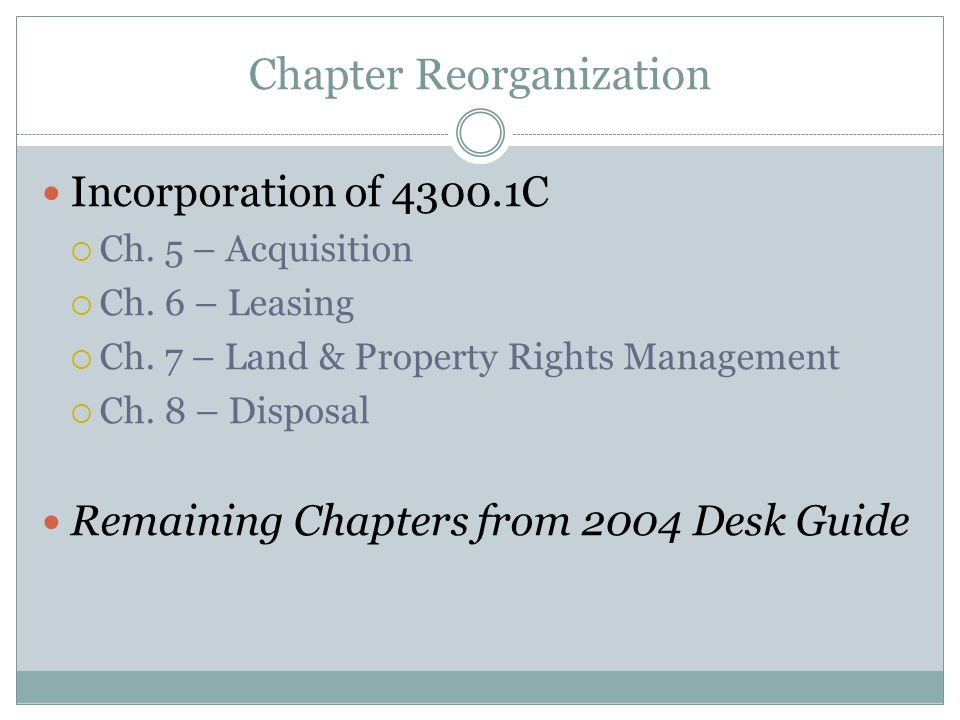 Chapter Reorganization Incorporation of 4300.1C  Ch.