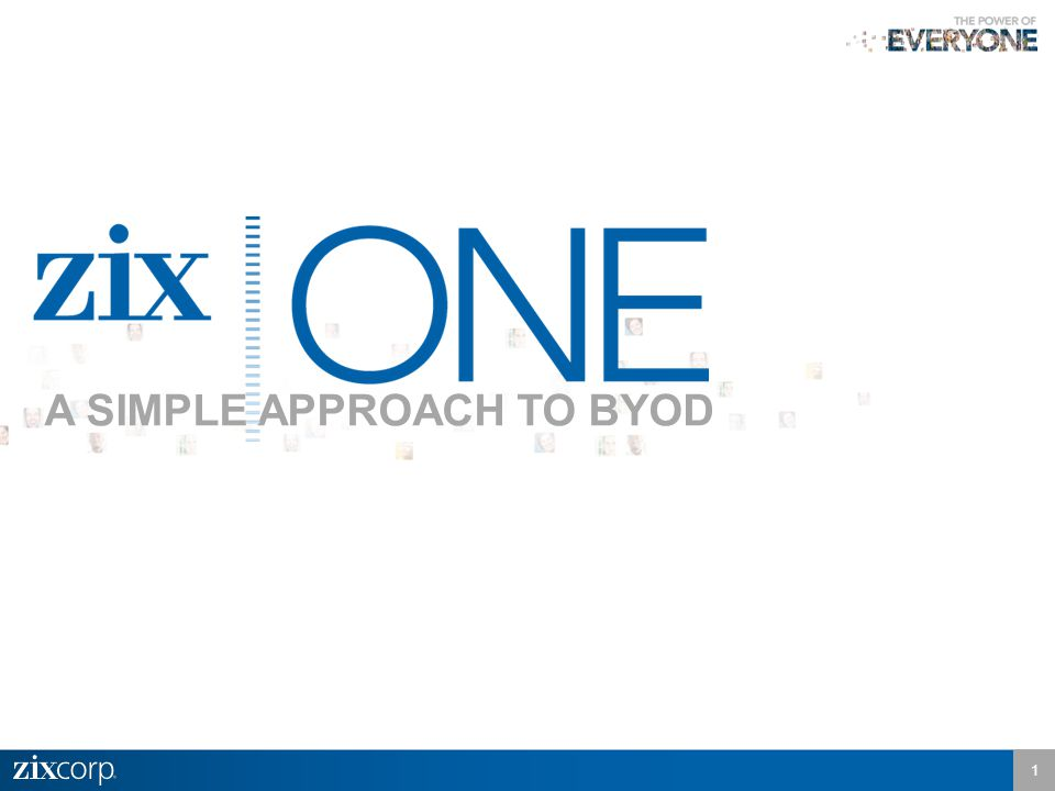 1 A SIMPLE APPROACH TO BYOD