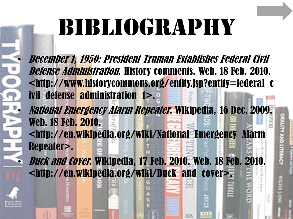 Bibliography December 1, 1950: President Truman Establishes Federal Civil Defense Administration.