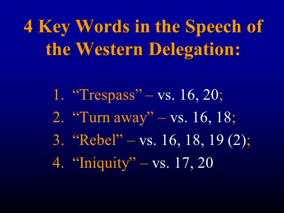 4 Key Words in the Speech of the Western Delegation: 1.