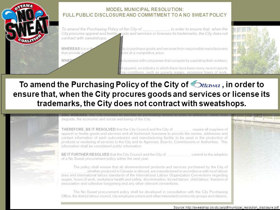 We Don't Want Our City Logo on This Source: http://sweatshop.clc-ctc.ca/pdf/municipal_resolution_disclosure.pdf