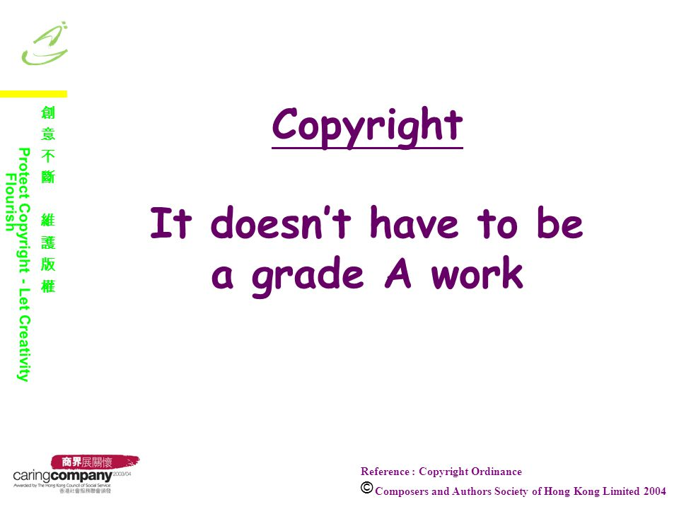 What is Copyright .The right of a person who produces a work with his/her own original idea.