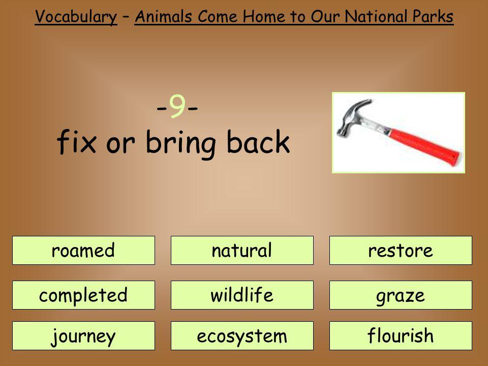 roamednatural journey completedwildlife ecosystem restore flourish graze -9- fix or bring back