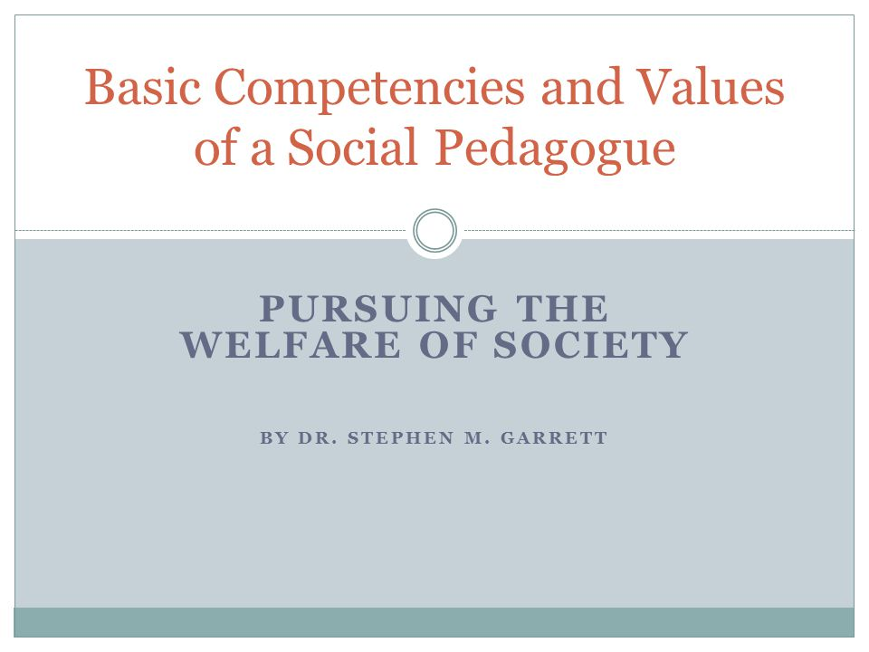 PURSUING THE WELFARE OF SOCIETY BY DR.STEPHEN M.