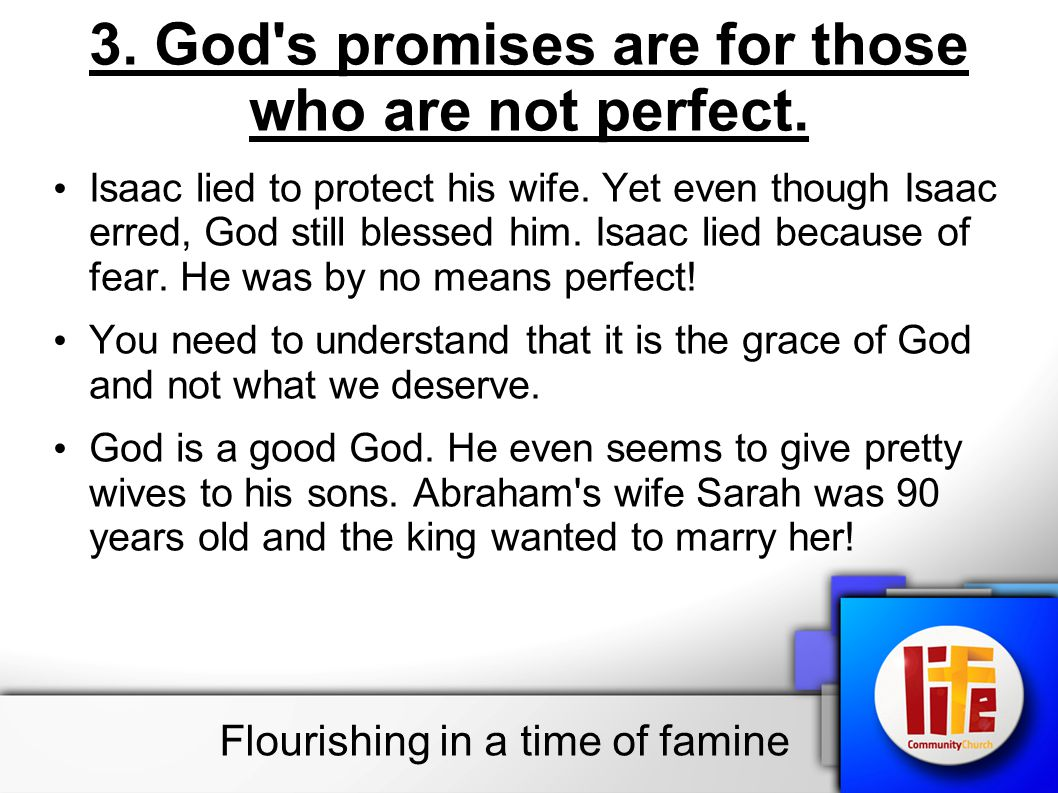 3. God s promises are for those who are not perfect.