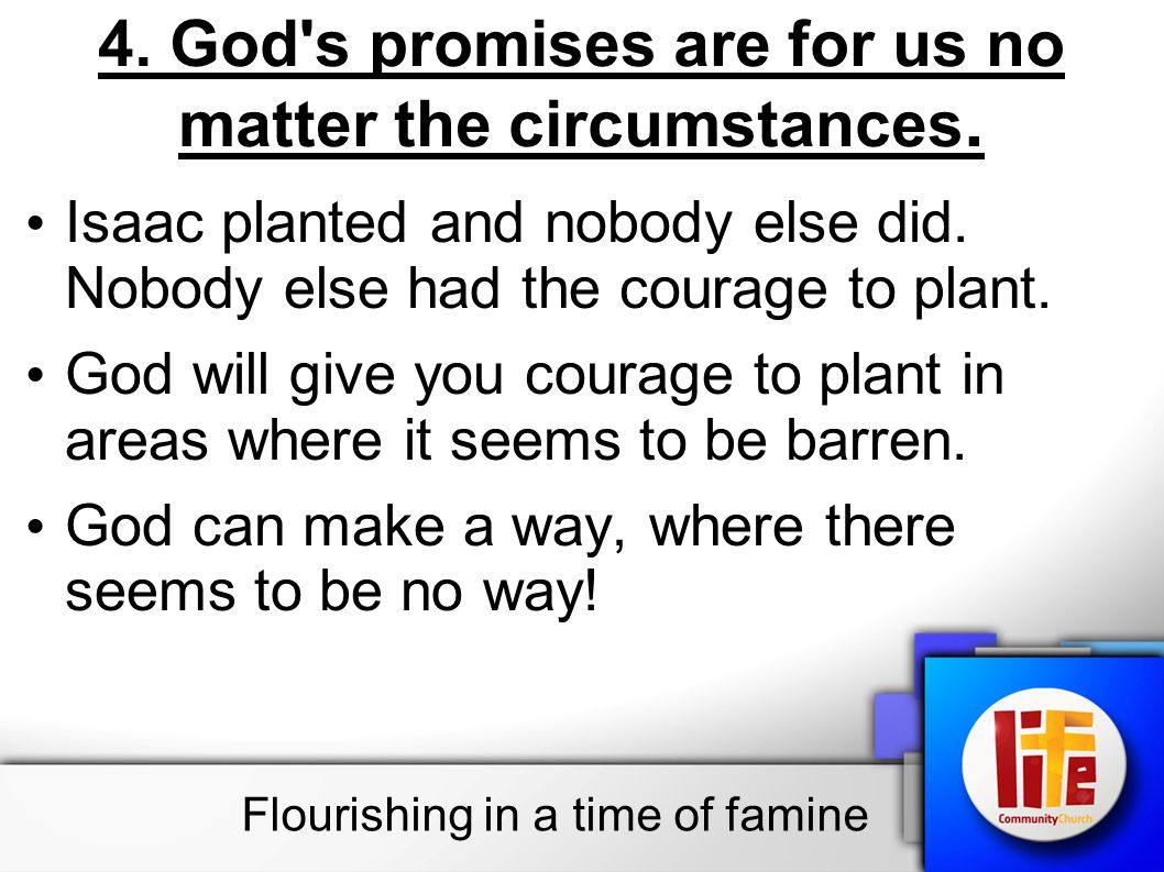 4. God s promises are for us no matter the circumstances.