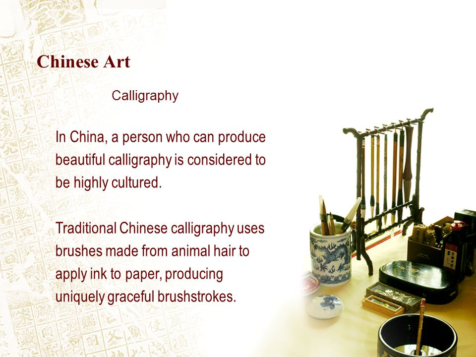 In China, a person who can produce beautiful calligraphy is considered to be highly cultured.