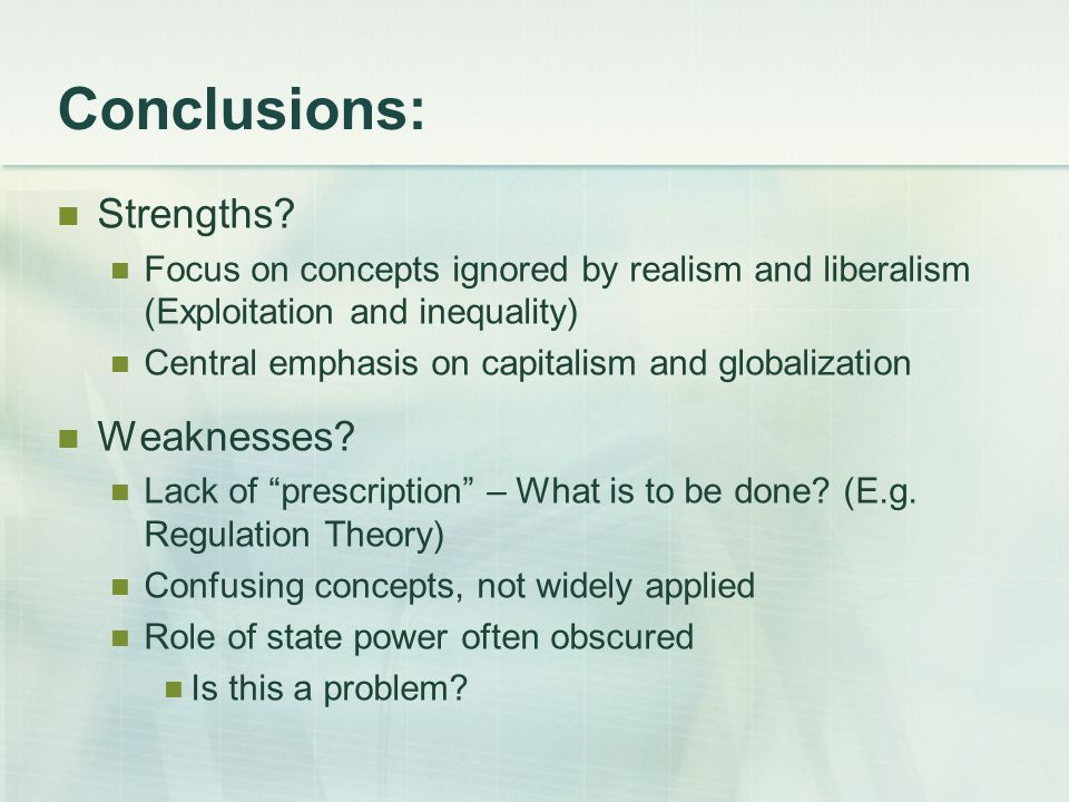 Conclusions: Strengths.