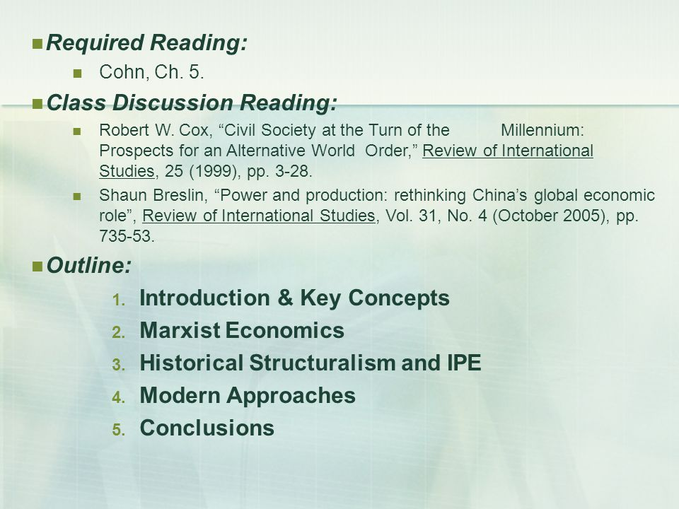 Required Reading: Cohn, Ch. 5. Class Discussion Reading: Robert W.