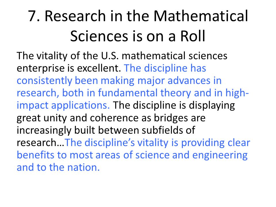 7. Research in the Mathematical Sciences is on a Roll The vitality of the U.S.