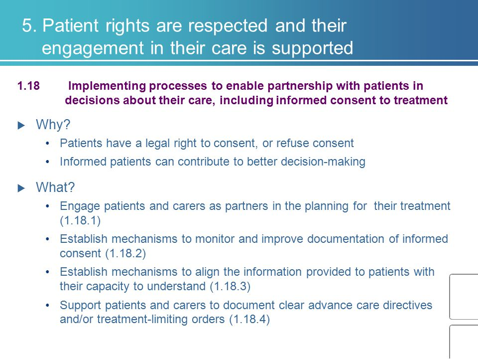 5. Patient rights are respected and their engagement in their care is supported 1.18 Implementing processes to enable partnership with patients in dec