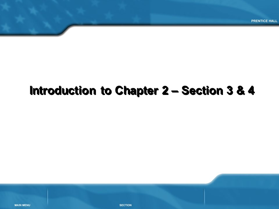 Introduction to Chapter 2 – Section 3 & 4