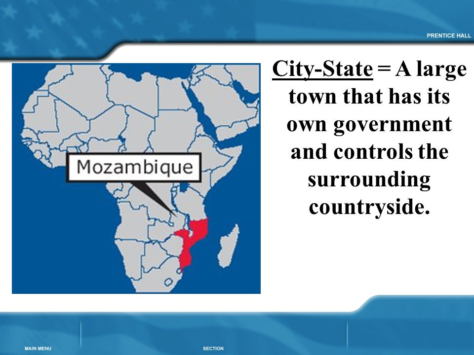City-State = A large town that has its own government and controls the surrounding countryside.