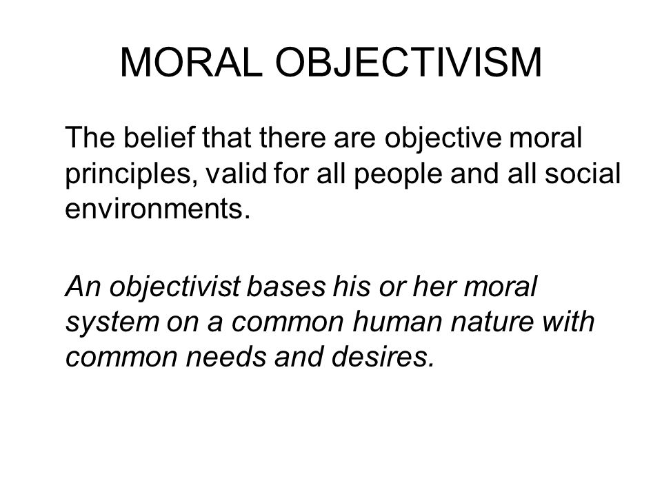 ETHICAL SITUATIONALISM Ethical situationalism states that objective moral principles are to be applied differently in different contexts, whereas ethical relativism denies universal ethical principles altogether.