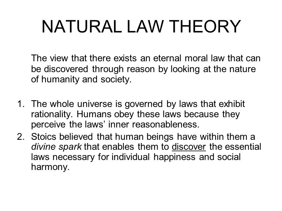 AQUINAS & NATURAL LAW 1.Combined natural law with Aristotle's view that human beings essence is to live the life of reason.
