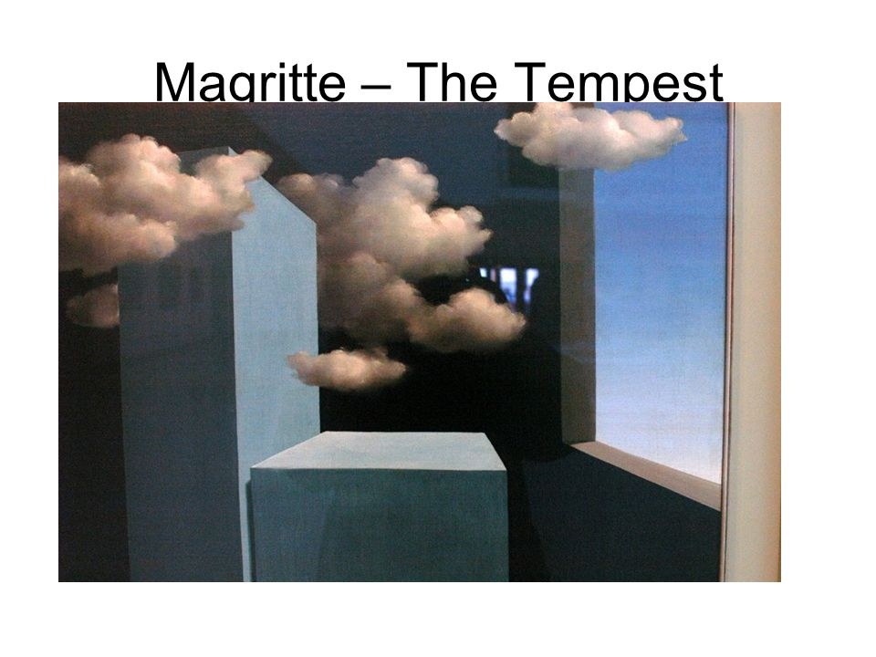 Magritte – The Tempest