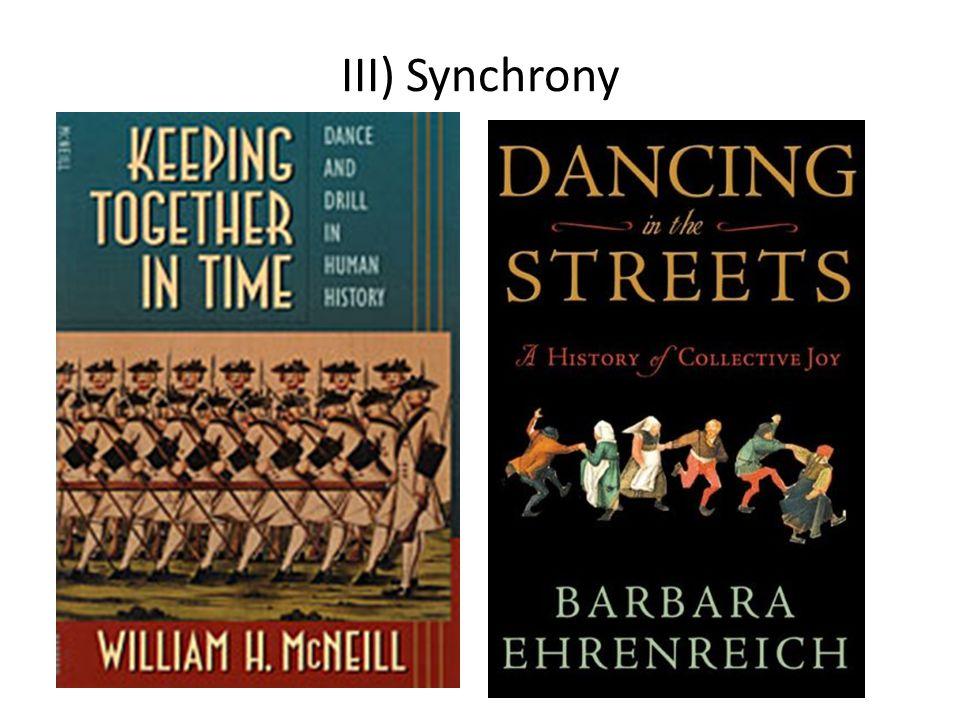 III) Synchrony