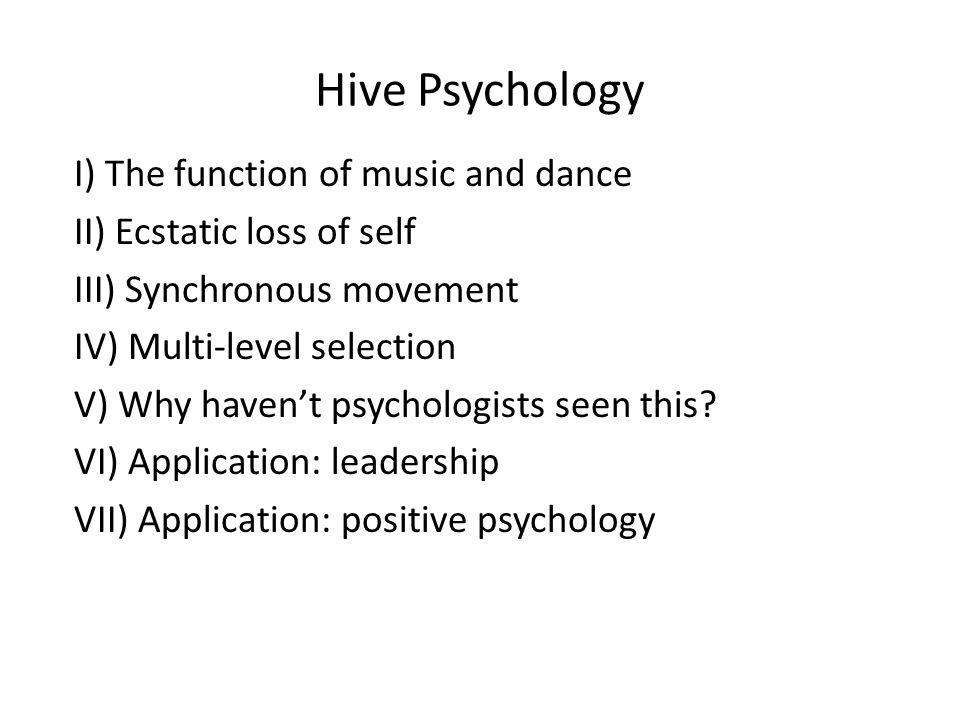 I) The function of music and dance II) Ecstatic loss of self III) Synchronous movement IV) Multi-level selection V) Why haven't psychologists seen this.