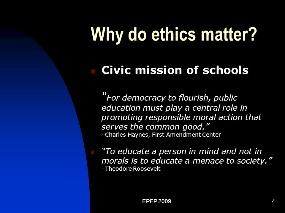EPFP 20094 Why do ethics matter.