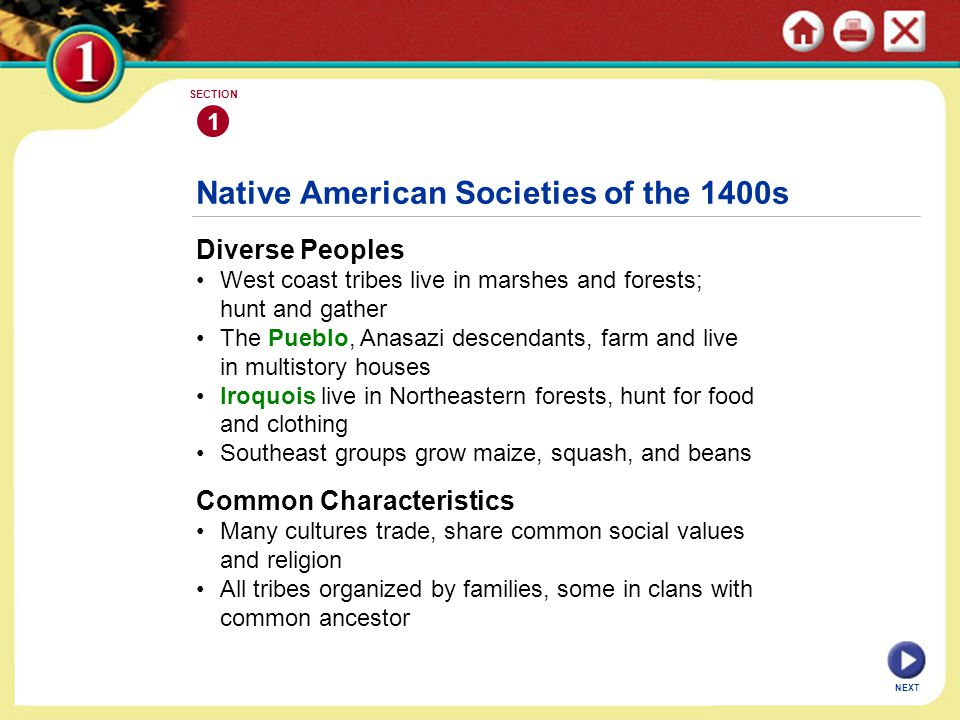 Native American Societies of the 1400s Diverse Peoples West coast tribes live in marshes and forests; hunt and gather The Pueblo, Anasazi descendants,