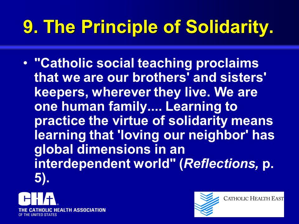 9. The Principle of Solidarity.