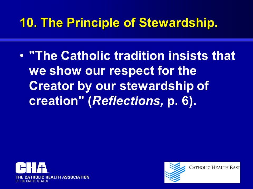 10. The Principle of Stewardship.