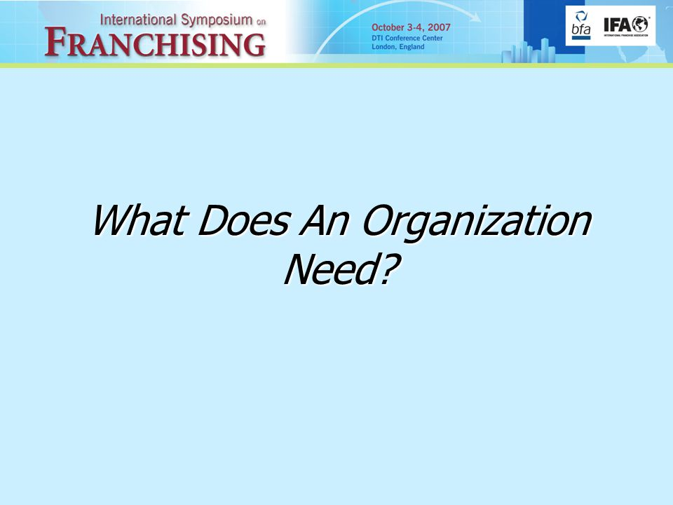 What Does An Organization Need