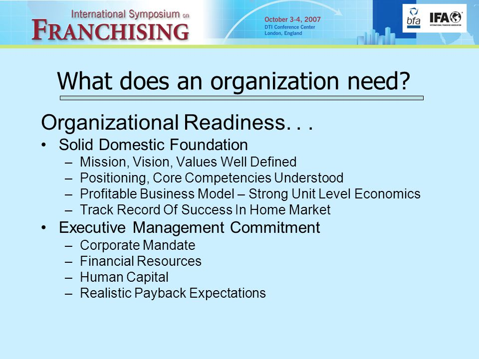 What does an organization need. Organizational Readiness...
