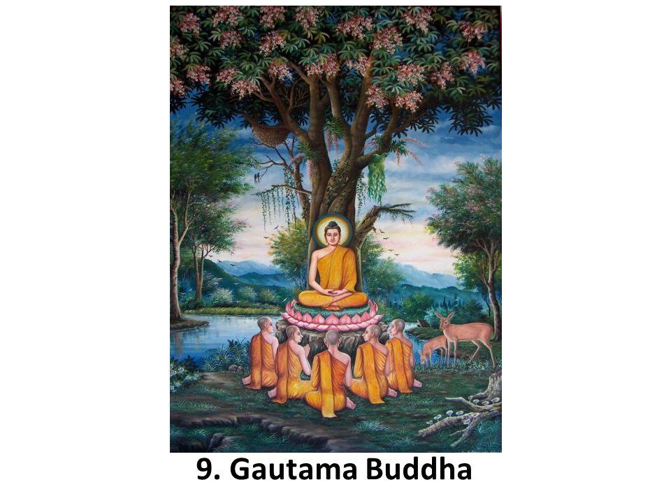 9. Gautama Buddha