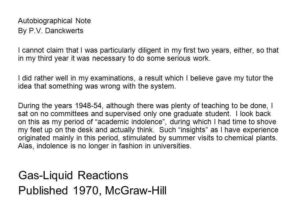 P.V.Danckwerts GC Shell Professor 1959-1977 1.