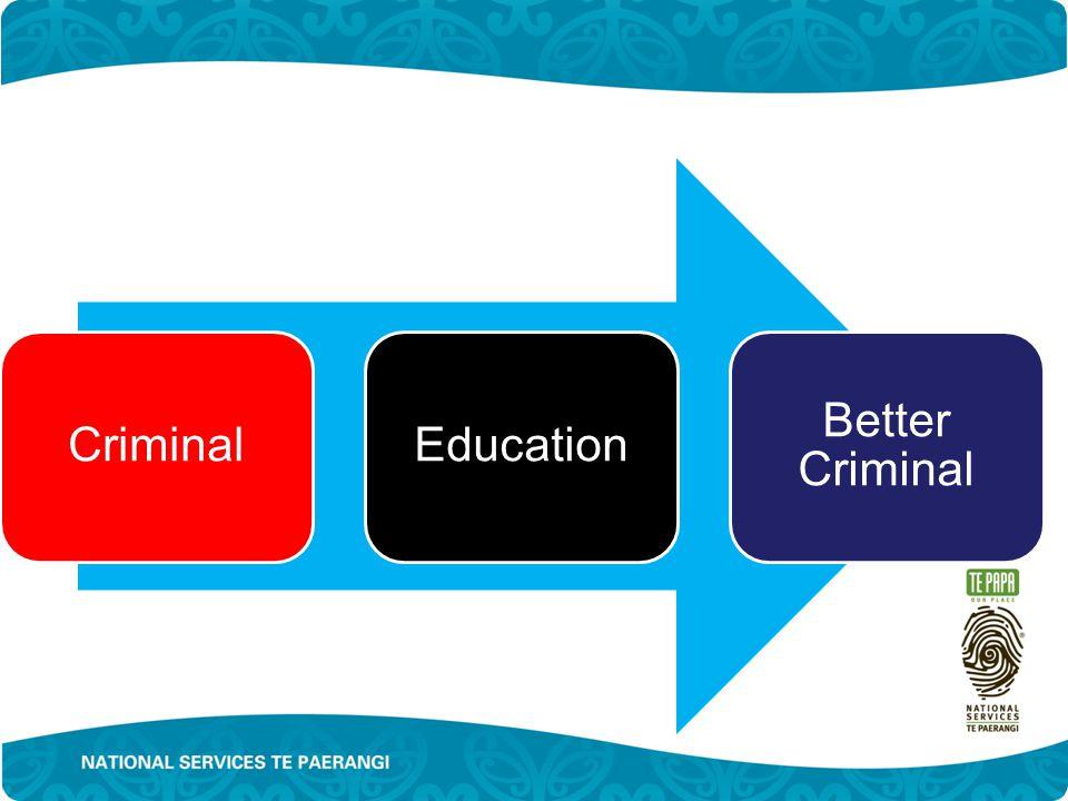 CriminalEducation Better Criminal