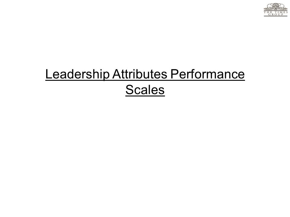 Leadership Attributes Performance Scales