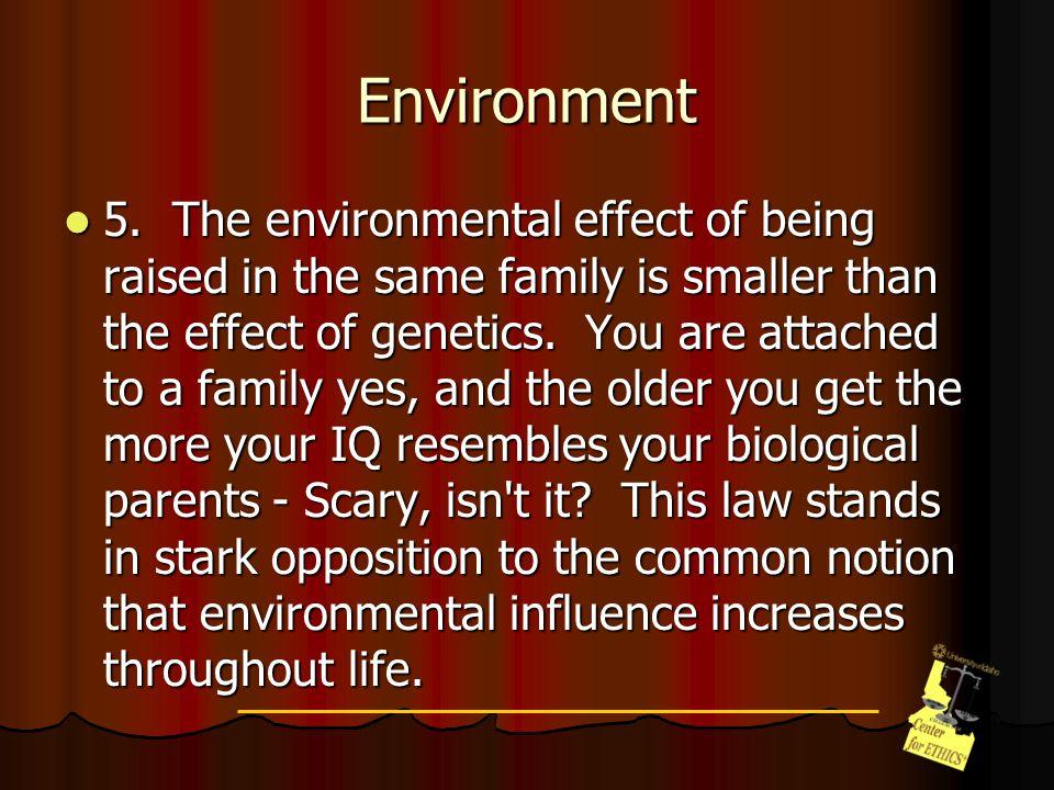 Environment 6.