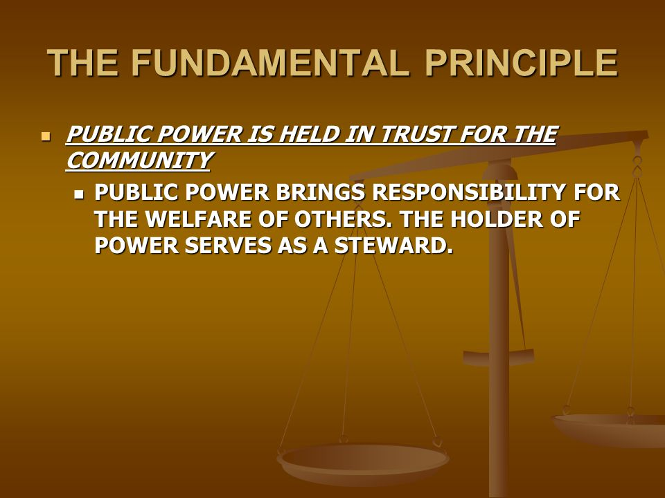 GENERAL PRINCIPLES DISCOURSE ETHICS SHOULD GUIDE THE APPLICATION OF PUBLIC POWER DISCOURSE ETHICS SHOULD GUIDE THE APPLICATION OF PUBLIC POWER PUBLIC POWER SHALL REST ITS LEGITIMACY IN PROCESSES OF COMMUNICATIONS AND DISCOURSE AMONG FREE AGENTS WHO CONSTITUTE THE COMMUNITY TO BE SERVED BY THE GOVERNMENT.