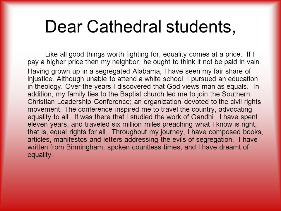 Dear Cathedral students, Like all good things worth fighting for, equality comes at a price. If I pay a higher price then my neighbor, he ought to thi