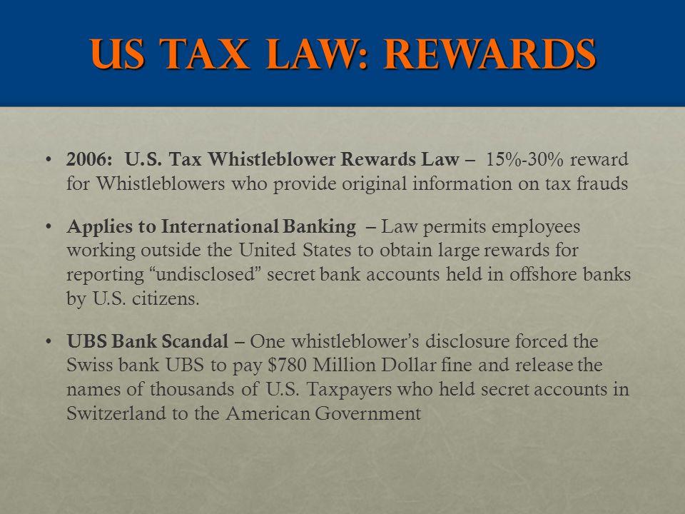 US TAX LAW: REWARDS 2006: U.S.