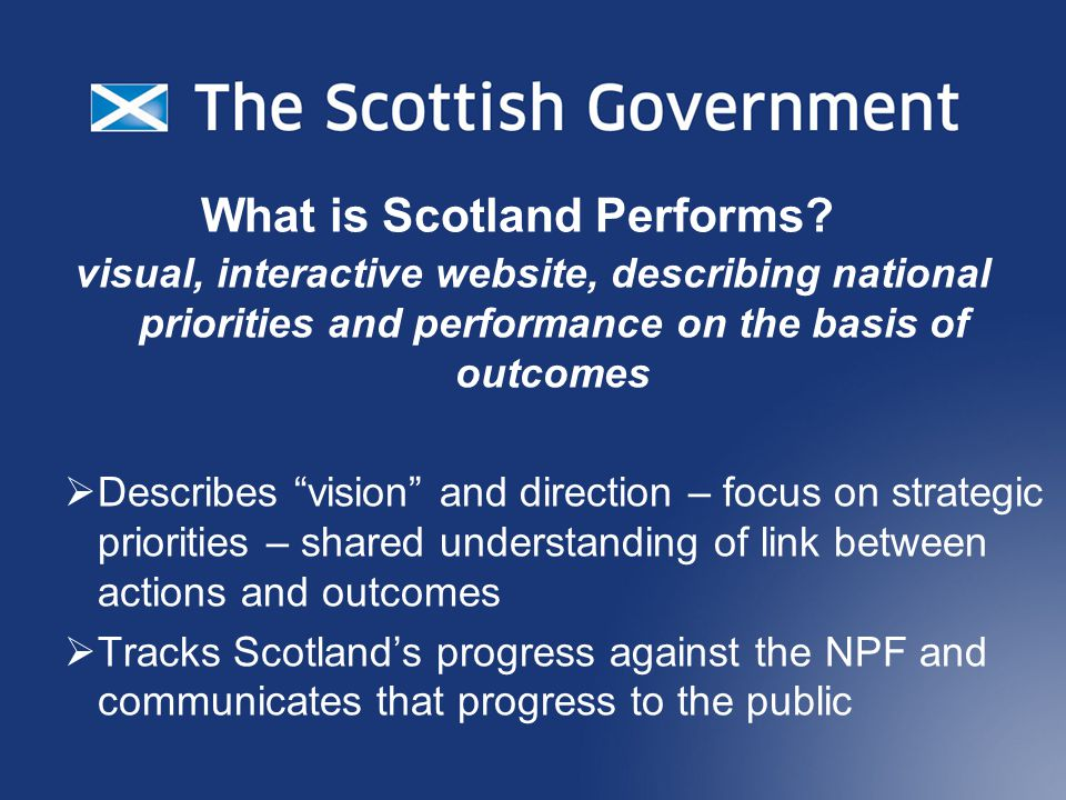 What is Scotland Performs.
