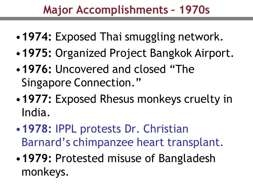 "Major Accomplishments – 1970s 1974: Exposed Thai smuggling network. 1975: Organized Project Bangkok Airport. 1976: Uncovered and closed ""The Singapore"