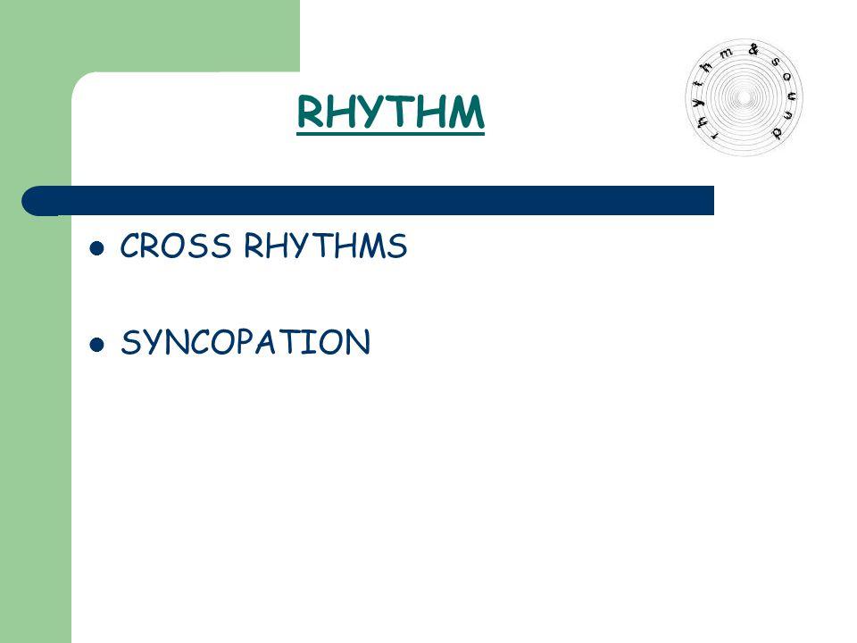 CROSS RHYTHMS SYNCOPATION RHYTHM
