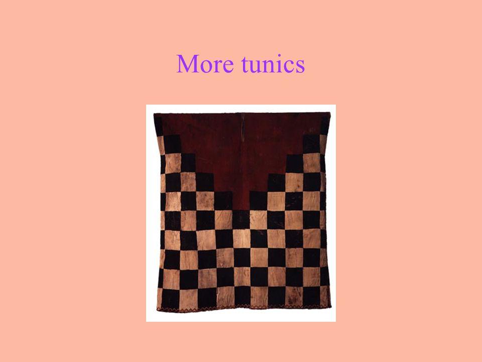 More tunics