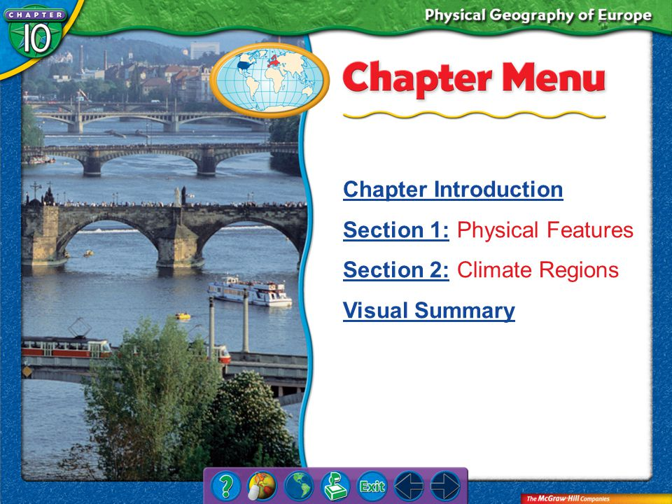 Chapter Menu Chapter Introduction Section 1:Section 1:Physical Features Section 2:Section 2:Climate Regions Visual Summary