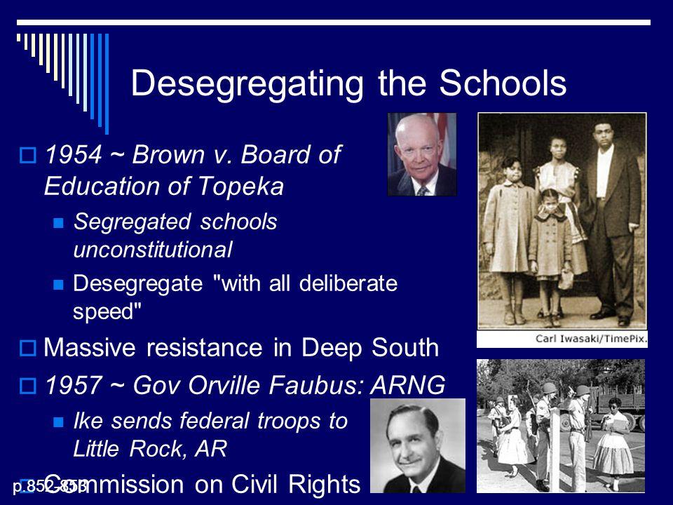 Desegregating the Schools  1954 ~ Brown v.