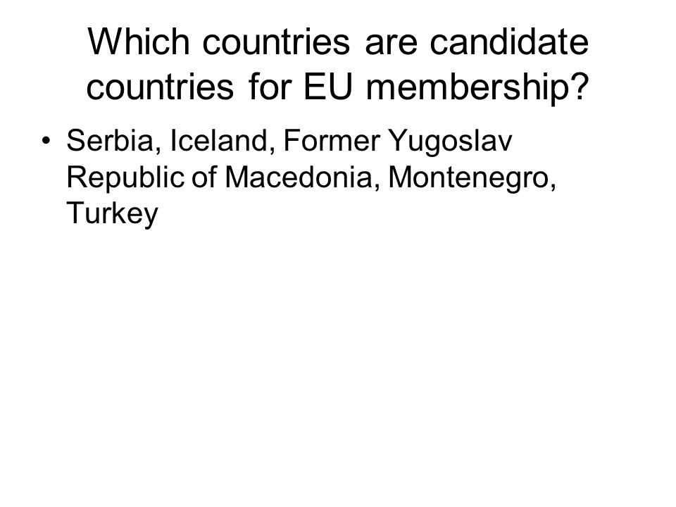 Which countries are candidate countries for EU membership.