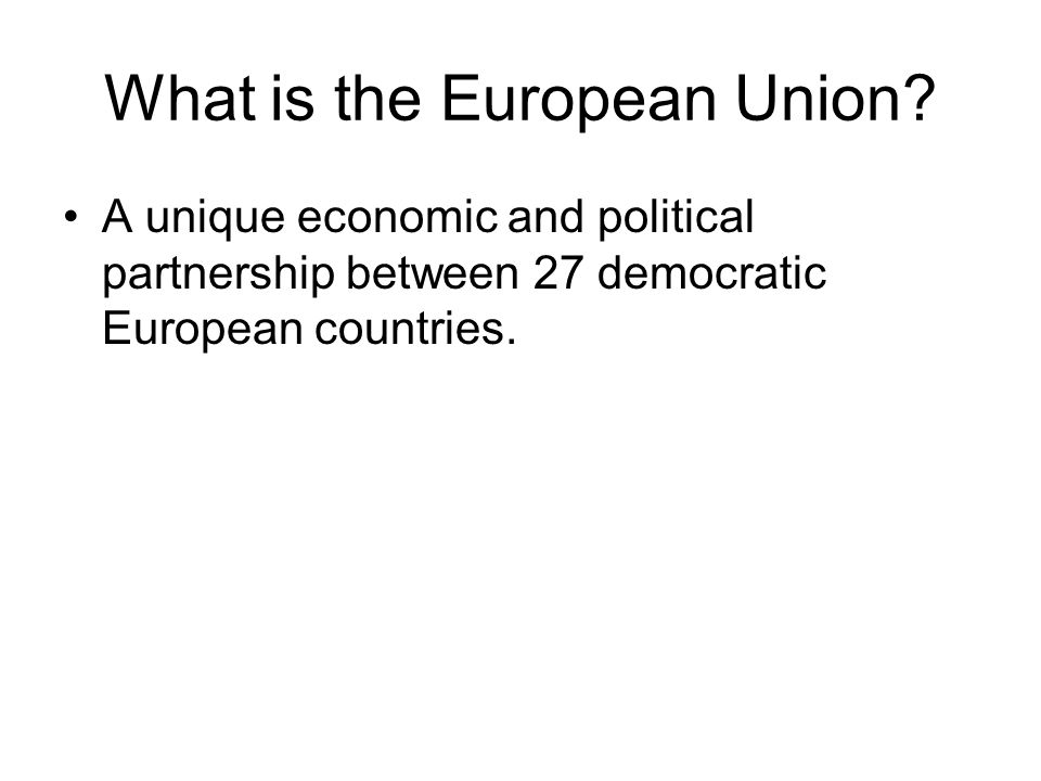What is the European Union.