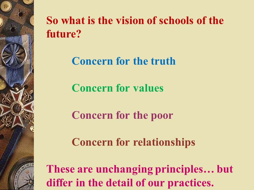 So what is the vision of schools of the future.