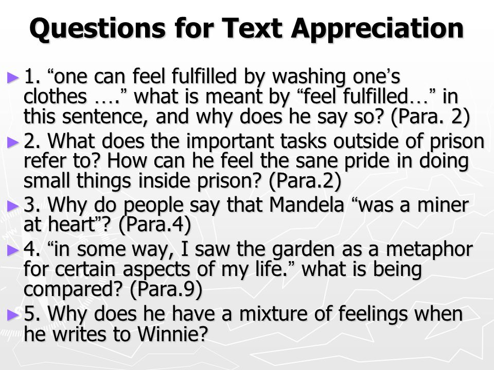 "Questions for Text Appreciation ► 1. "" one can feel fulfilled by washing one ' s clothes …. "" what is meant by "" feel fulfilled …"" in this sentence, a"