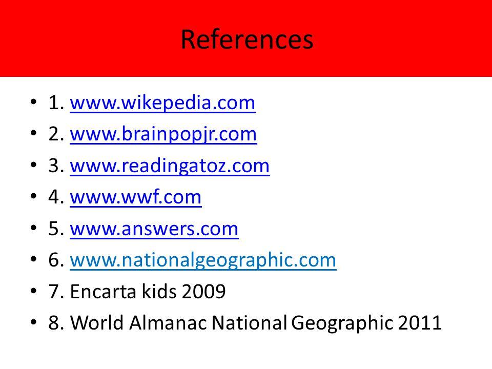 References 1. www.wikepedia.comwww.wikepedia.com 2.