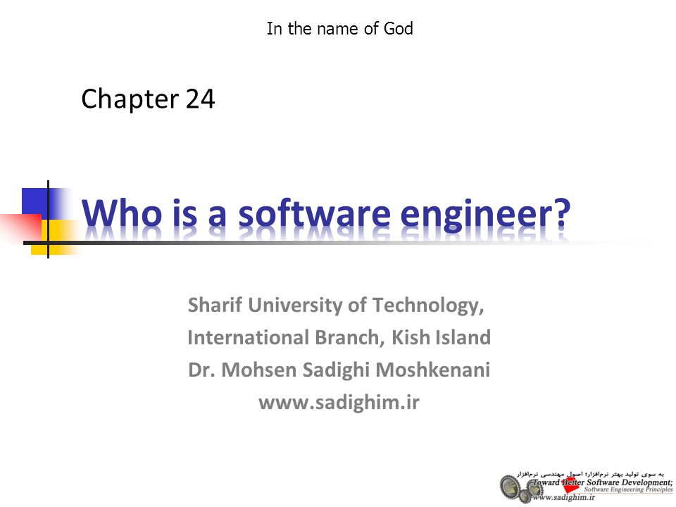In the name of God Sharif University of Technology, International Branch, Kish Island Dr.