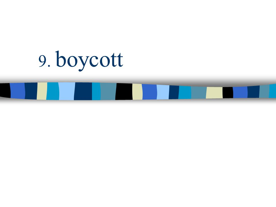 9. boycott